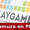 Gamuza en PlayGame 2017
